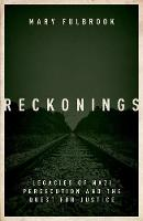 Reckonings: Legacies of Nazi...