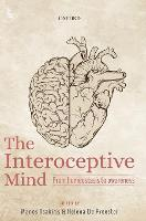The Interoceptive Mind: From...