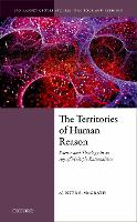 The Territories of Human Reason:...