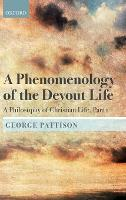 A Phenomenology of the Devout Life: A...