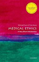 Medical Ethics: A Very Short...