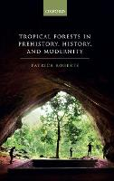 Tropical Forests in Prehistory,...