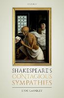 Shakespeare's Contagious Sympathies:...