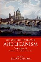 The Oxford History of Anglicanism,...