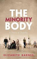 The Minority Body: A Theory of...