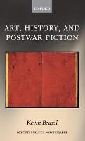Art, History, and Postwar Fiction