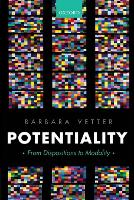 Potentiality: From Dispositions to...