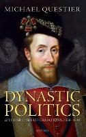 Dynastic Politics and the British...