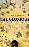 The Glorious Art of Peace: Paths to...