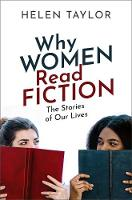 Why Women Read Fiction: The Stories ...
