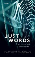 Just Words: On Speech and Hidden Harm