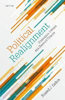 Political Realignment: Economics,...
