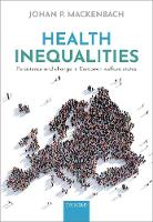 Health inequalities: Persistence and...