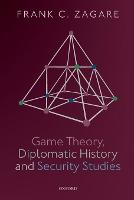 Game Theory, Diplomatic History and...