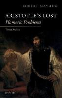 Aristotle's Lost Homeric Problems:...