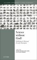 Science Without God?: Rethinking the...