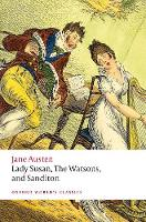 Lady Susan, The Watsons, and ...