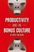 Productivity and the Bonus Culture