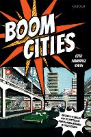 Boom Cities: Architect Planners and...