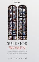 Superior Women: Medieval Female...