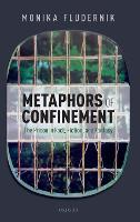 Metaphors of Confinement: The Prison...