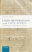 Latin Grammarians on the Latin ...