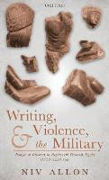 Writing, Violence, and the Military:...