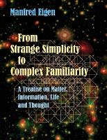 From Strange Simplicity to Complex...