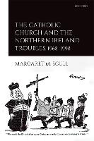 The Catholic Church and the Northern...