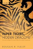 Paper Tigers, Hidden Dragons: Firms...