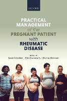 Practical management of the pregnant...