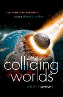 Colliding Worlds: How Cosmic...