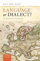 Language or Dialect?: The History of ...