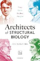 Architects of Structural Biology:...