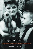 The Age of Culpability: Children and...