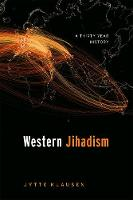 Western Jihadism A Thirty Year History