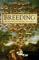 Breeding: The human history of...