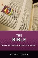 The Bible: What Everyone Needs to ...