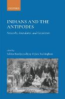 Indians and the Antipodes: Networks,...