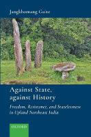 Against State, Against History:...