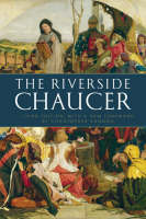 The Riverside Chaucer: Reissued with ...