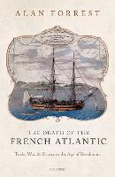 The Death of the French Atlantic:...