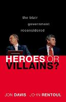 Heroes or Villains?: The Blair...