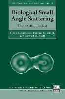 Biological Small Angle Scattering:...