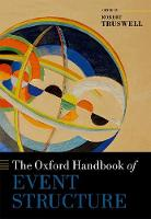 The Oxford Handbook of Event Structure
