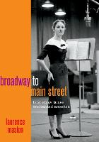 Broadway to Main Street: How Show...
