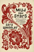 Mud and Stars: Travels in Russia with...