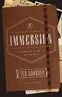 Immersion: A Writer's Guide to Going...