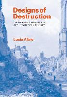 Designs of Destruction: The Making of...