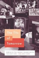 The TVs of Tomorrow: How Rca's...